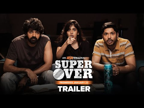 Super Over Trailer | Naveen Chandra, Chandini Chowdary, Sudheer Varma | An AHA Original