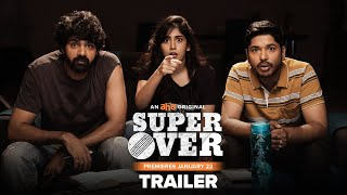 Super Over Trailer | Naveen Chandra, Chandini Chowdary, Sudheer Varma | An AHA Original