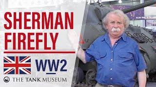 Tank Chats 41 Sherman Firefly  The Tank Museum