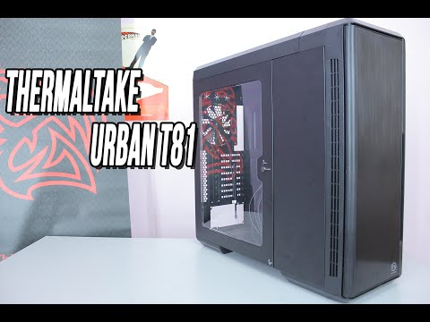 Thermaltake Urban T81 Review : Computer Cases