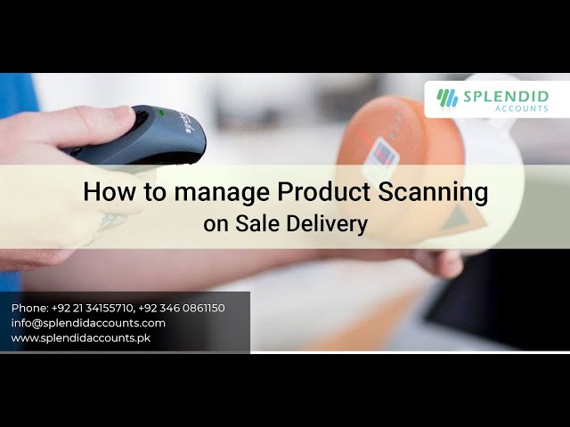 How to manage Product Scanning on Sale Delivery in Splendid Accounts