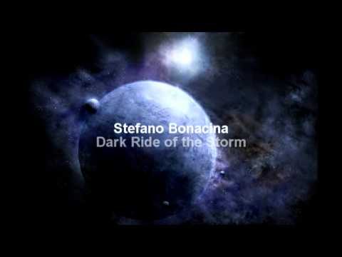 Stefano Bonacina - Dark Ride of the Storm [HQ]