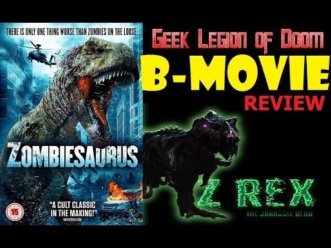 ZOMBIESAURUS ( 2017 Andy Haman ) aka Z/REX : THE JURASSIC DEAD B-Movie Review