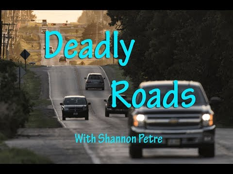 Deadly Roads... Episode 2:  County Road 52