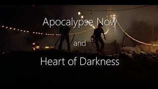Apocalypse Now & Heart of Darkness | a comparison