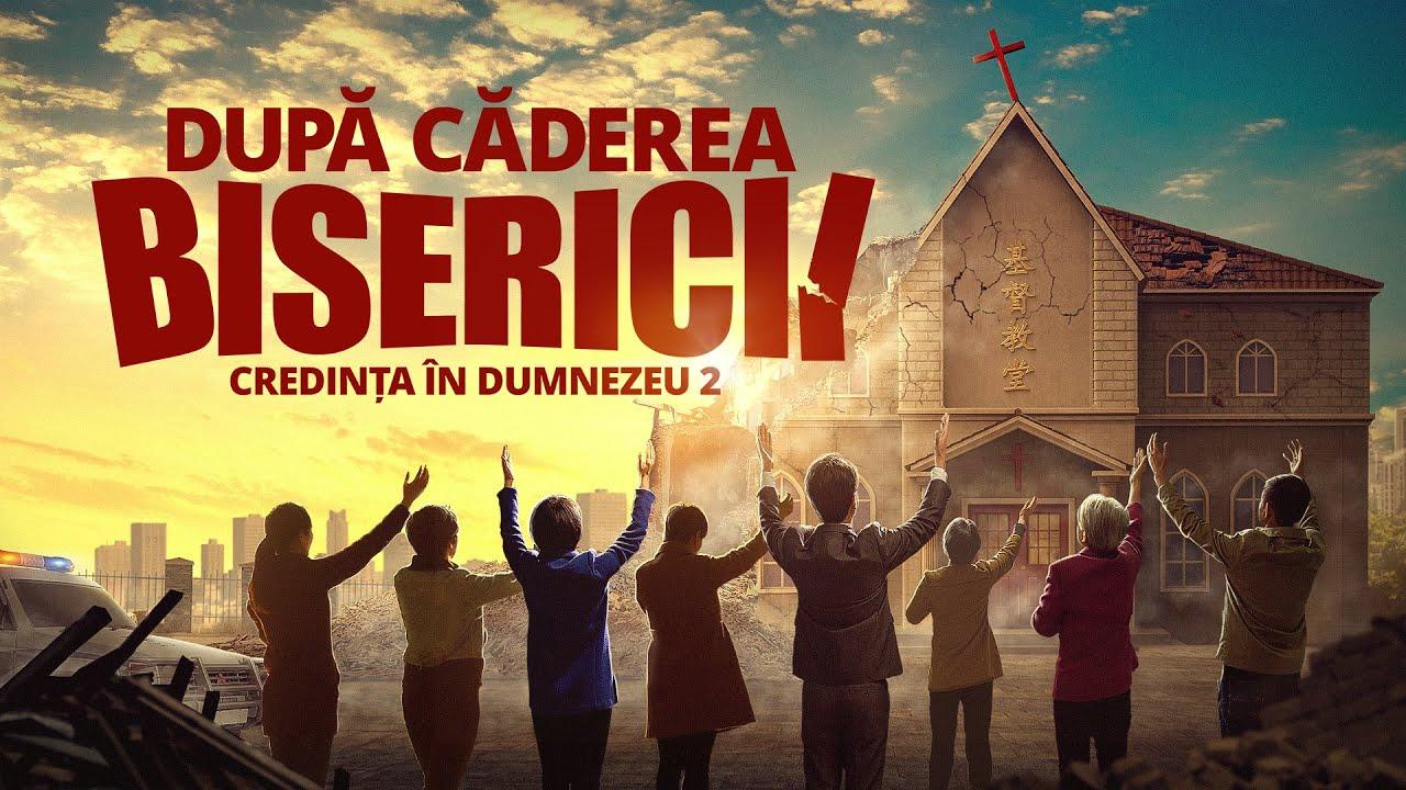 """Film creștin """"Credința în Dumnezeu 2 - După căderea Bisericii"""" Povești adevărate ale creștinilor chinezi"""