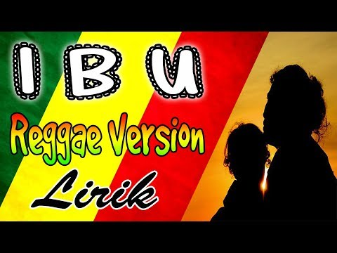 IBU _ Lirik | Reggae Version Cover