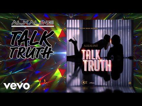Alkaline - Talk Truth (Official Audio)