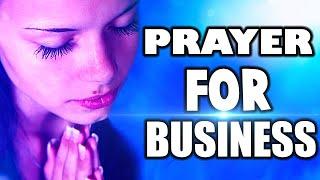 A PRAYER FOR BUSÏNESS MORNING PRAYER FOR BUSINESS