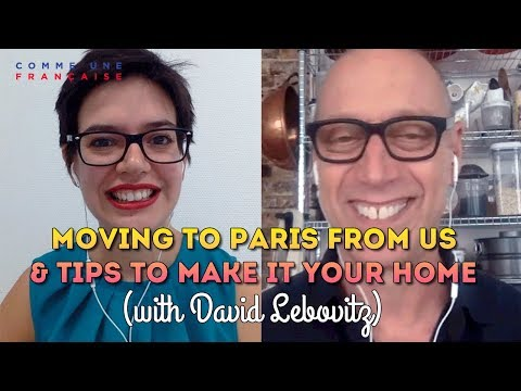 Moving to Paris from US: Insider Tips & Challenges with David Lebovitz