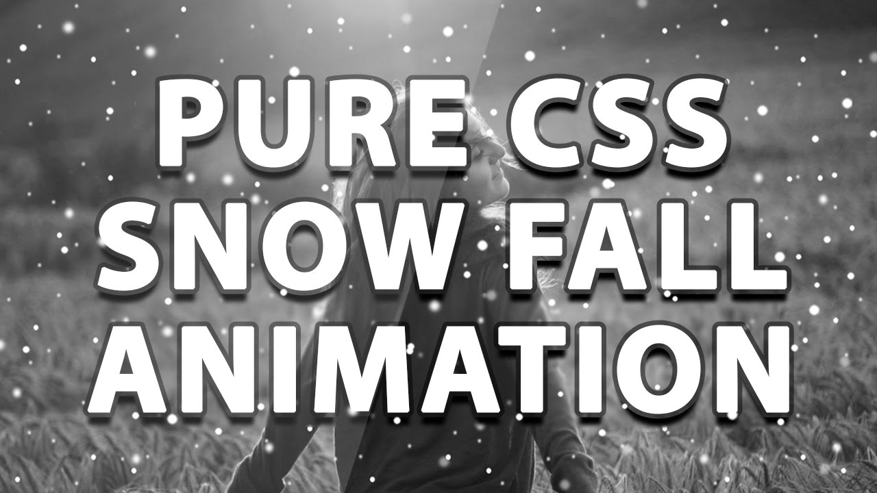 Pure Css Snow Fall Animation - No Javascript - Plz SUBSCRIBE Us For ...