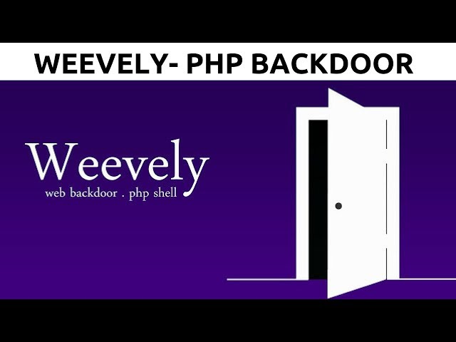 Generating A PHP Backdoor with weevely - Post Exploitation