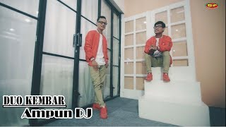 Duo Kembar - Ampun Dj ( Official Music Video )#music