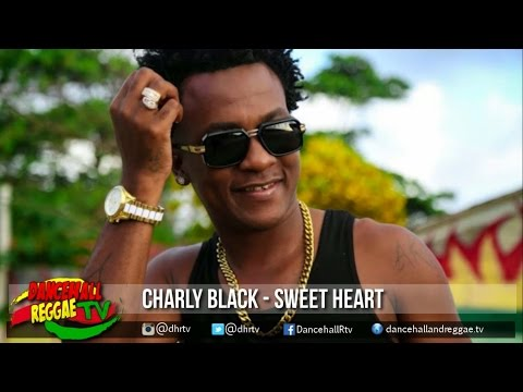 Charly Black - Sweet Heart (Preview) ▶Reggae ▶Dancehall 2016