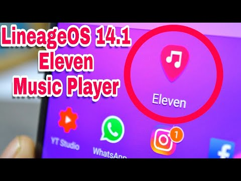 Get LineageOS 14 1 Eleven Music Player On Any Android Device (Urdu-Hindi)