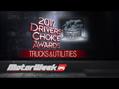 MotorWeek 2017 Drivers' Choice Awards - Trucks & Utilities