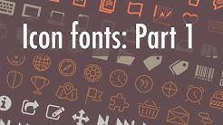 Make icon fonts: Part 1