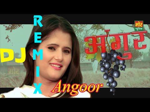 अंगूर #Angoor Dj Haryanvi Song   Angli Raghav   New DJ Haryanavi Song 2017   SUSCRIBE NOW