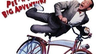 Pee-wee's Big Adventure -