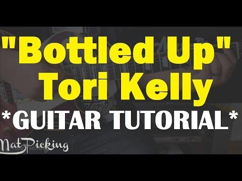 Tori Kelly - Bottled Up *GUITAR TUTORIAL*
