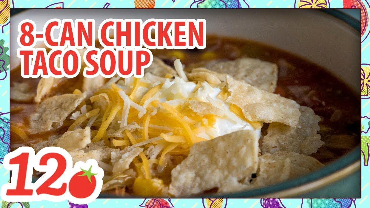 How to Make: 8-Can Chicken Taco Soup - YouTube
