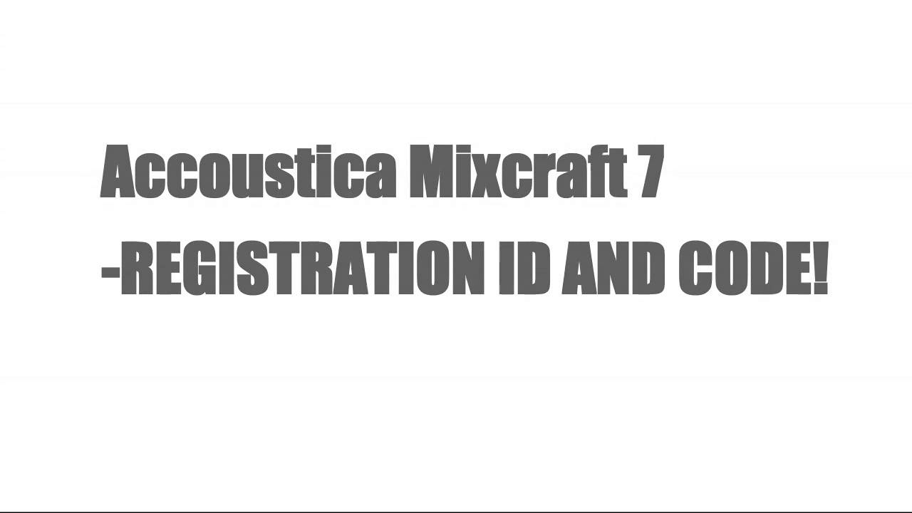 mixcraft 7 registration code and id free