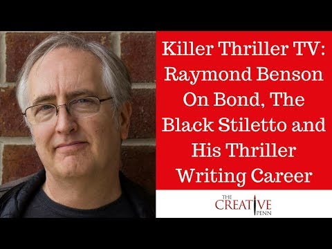 Killer Thriller TV: Raymond Benson On Bond, The Black Stiletto And His Thriller Writing Career