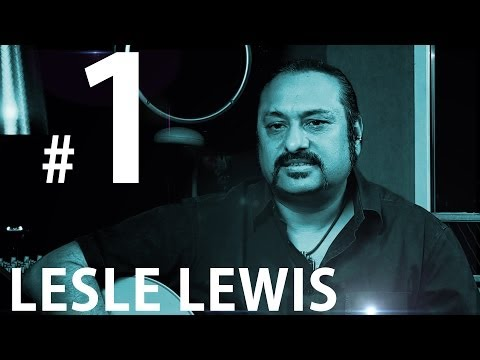 Lesle Lewis || Sings 'Yaaron' || Speaks About His Influences || Part 1