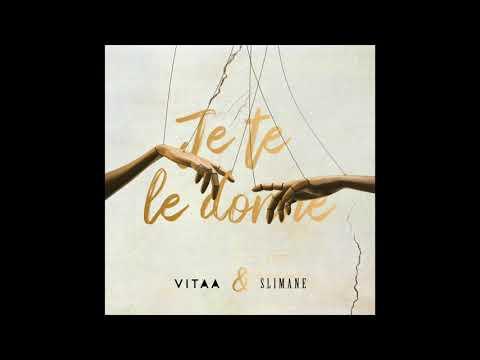 VITAA - Je te le donne - En duo avec Slimane (Audio Officiel)
