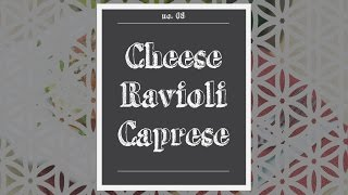 Cheese Ravioli Caprese Recipe