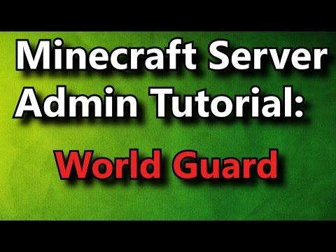 Minecraft Admin How-To: WorldGuard [FREE]