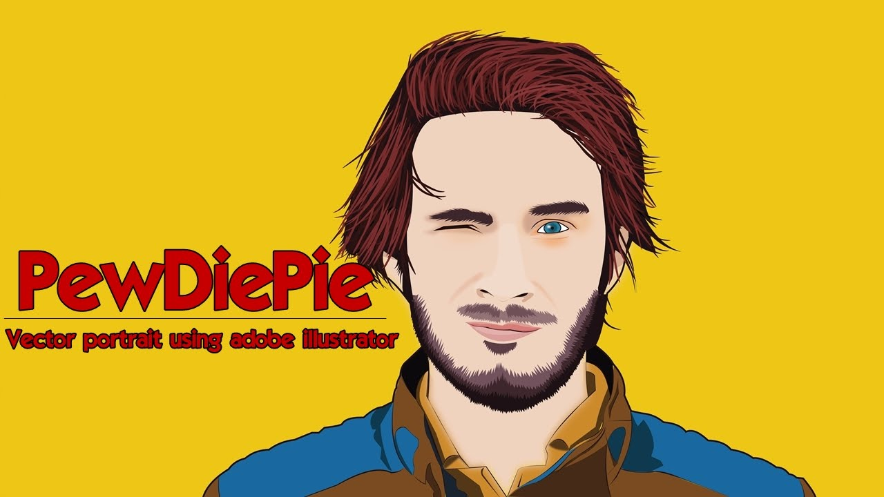 PewDiePie - Vector portrait using adobe illustrator cc 2015 - YouTube