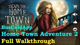 Escape the Home Town 2 FULL Walkthrough [BusColdApp]