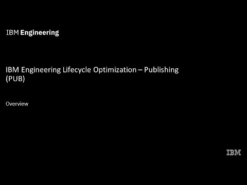 Overview of Engineering Lifecycle Optimization - Publishing (PUB)