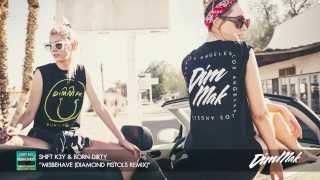 Shift K3Y & Born Dirty - Misbehave (Diamond Pistols Remix) (Audio) | Dim Mak Records