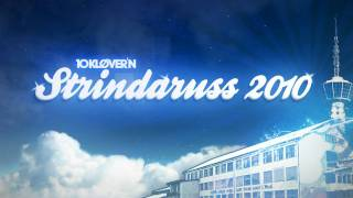 Strindaruss 2010 (Official)