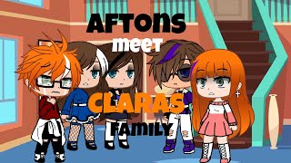 |Afton's meet clara's family| Cringy| Part 1|