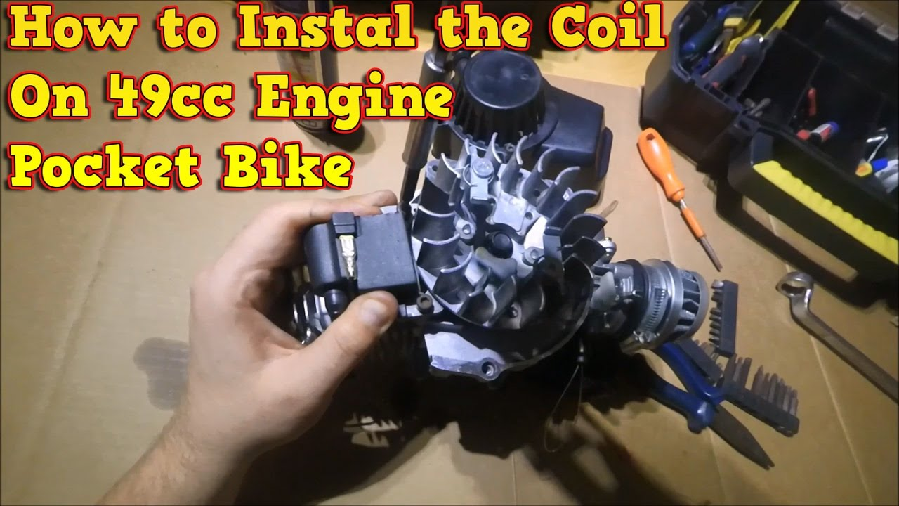 How To Instal The Coil On Pocket Bike Engine 49cc Properly Youtube Mini Ke Light Wiring Diagram