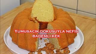 Yumuşacık dokusuyla nefis bademli kek tarifi