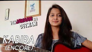 Kabira (Encore) | Yeh Jawaani Hai Deewani | Guitar Cover By Vaishnavi Chavan