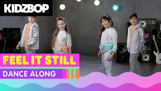 KIDZ BOP Kids - Feel It Still (Dance Along)