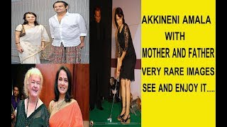 AKKINENNI AMALA WITH MOTHER AND FATHER...RARE UNSEEN IMAGES SEE AND ENJOY IT