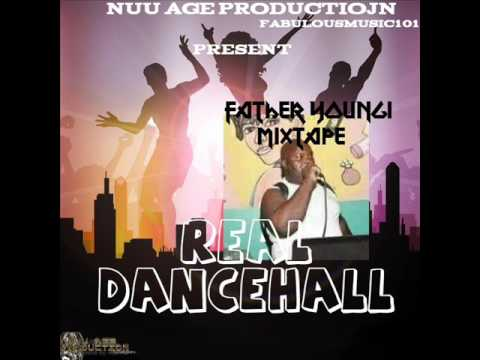 Father Youngi (real dancehall) #mixtape