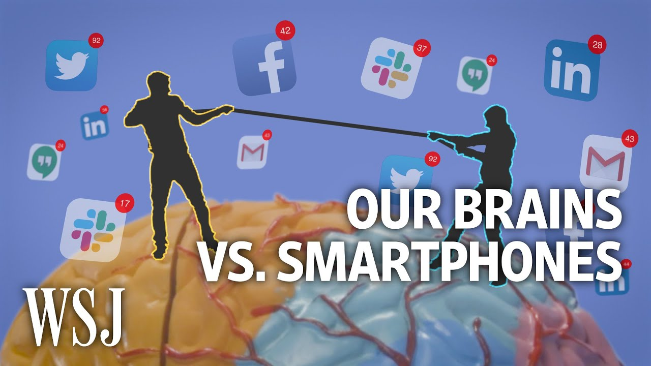 How Smartphones Sabotage Your Brain's Ability to Focus | WSJ