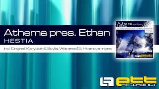 ETT008 - Athema pres. Ethan - Hestia (Witness45 Club Mix)