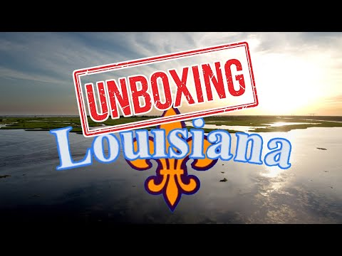 UNBOXING LOUISIANA: What It's Like Living in LOUISIANA