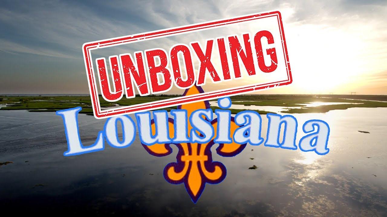 Download UNBOXING LOUISIANA: What It's Like Living in LOUISIANA