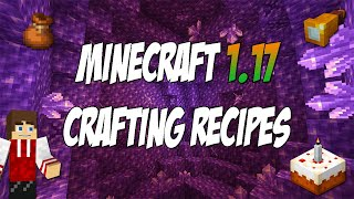 Minecraft 1.17 Every New Crafting Recipe