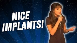 Nice Implants! (Stand Up Comedy)