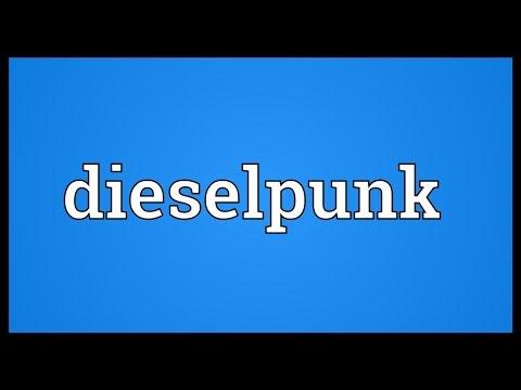 Dieselpunk Meaning